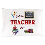 Teachers Do It With Class Pillow Case