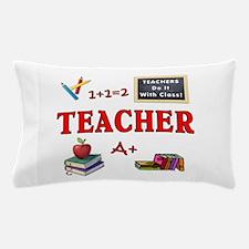 Teachers Do It With Class Pillow Case