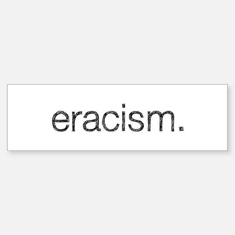 Eracism Sticker (Bumper)