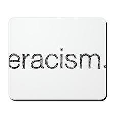 Eracism Mousepad