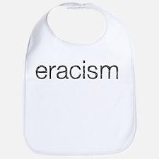 Eracism Bib