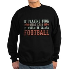If Playing Tuba Were Easy Jumper Sweater