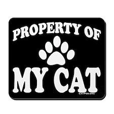 Property of My Cat Mousepad