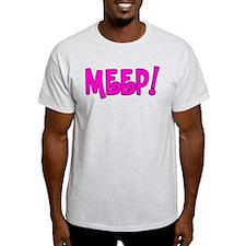 Meep! T-Shirt