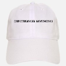 Midwifery Teacher Baseball Baseball Cap