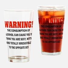 Warning - Irresistible Drinking Glass
