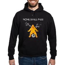 None Shall Pass Hoodie