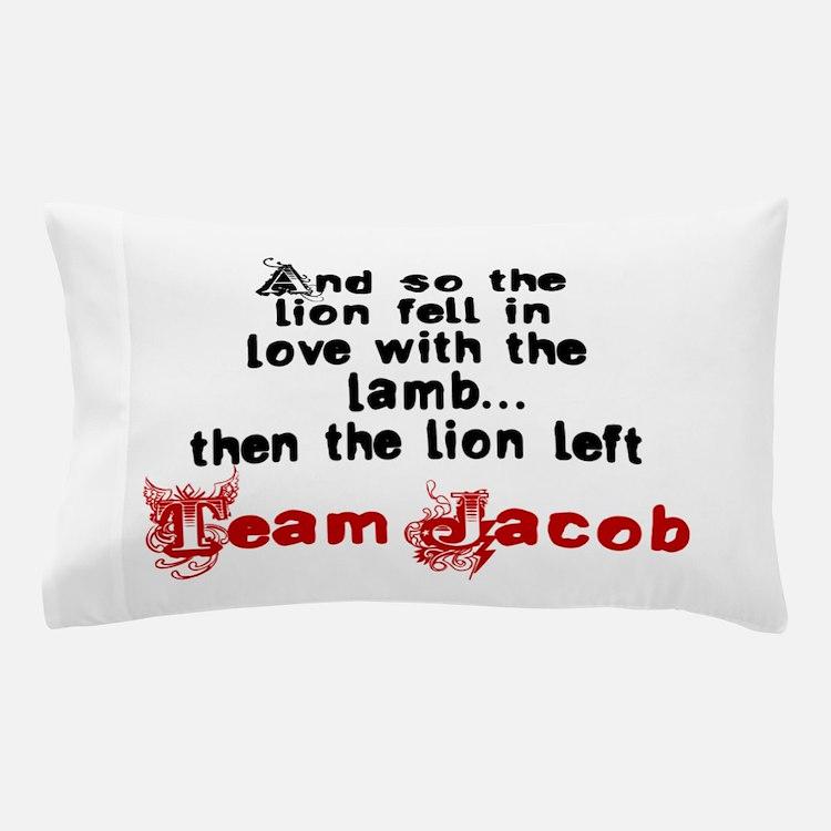 Team Jacob The lion left Pillow Case