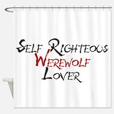 Self Righteous Werewolf Lover Shower Curtain