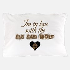 In love with big bad wolf Pillow Case