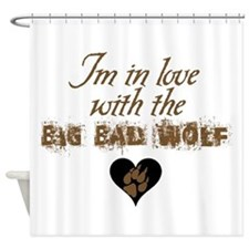 In love with big bad wolf Shower Curtain
