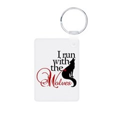 I run with wolves Keychains