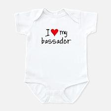 I LOVE MY Bassador Infant Bodysuit