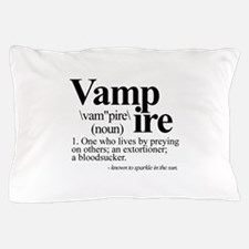 Definition of a Vampire Pillow Case