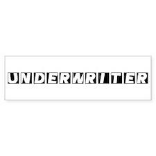 Underwriter Bumper Bumper Sticker