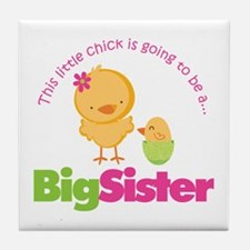 Chick going to be a Big Siste Tile Coaster