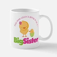 Chick going to be a Big Siste Mug