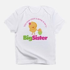 Chick going to be a Big Siste Infant T-Shirt