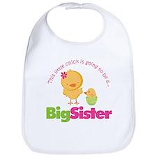 Chick going to be a Big Siste Bib