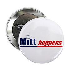 """Mitt Romney """"Mitt Happens"""" - 2.25"""""""