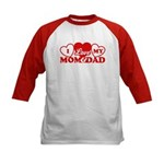 I Love My Mom and Dad Kids Baseball Jersey