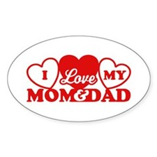 I Love My Mom and Dad Decal