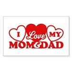 I Love My Mom and Dad Sticker (Rectangle)
