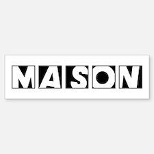 Mason Bumper Bumper Bumper Sticker