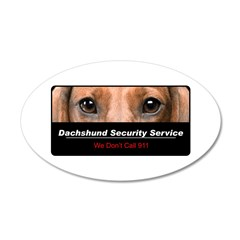 Dachshund Security Service 22x14 Oval Wall Peel