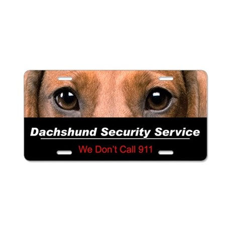 Dachshund Security Service Aluminum License Plate