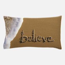 believe Sand Script Pillow Case