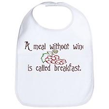 A Meal Without Wine is Breakfast Bib