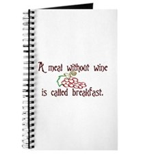 A Meal Without Wine is Breakfast Journal