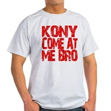 Kony Come at Me Bro T-Shirt