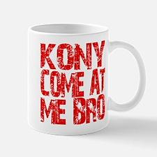 Kony Come at Me Bro Mug