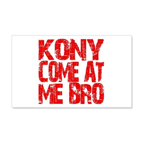 Kony Come at Me Bro 22x14 Wall Peel