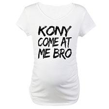Kony Come at Me Bro Shirt