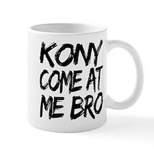 Kony Come at Me Bro Small Small Mug