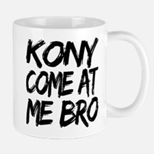 Kony Come at Me Bro Small Small Mug