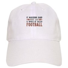 If Marching Band Were Easy Baseball Cap