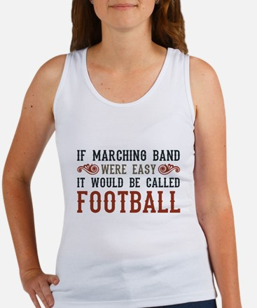 If Marching Band Were Easy Women's Tank Top