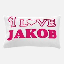 I Love Jakob Pillow Case