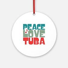 Peace Love Tuba Ornament (Round)