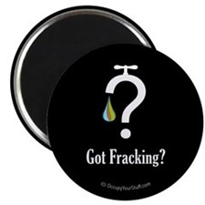 Got Fracking? - Magnet