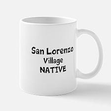 SAN LORENZO VILLAGE NATIVE Mug