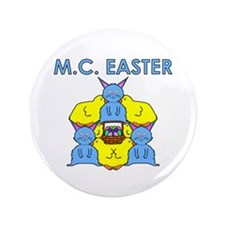 """M.C. Easter 3.5"""" Button"""