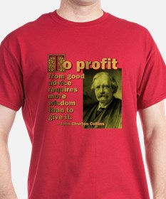 To Profit From Advice T-Shirt