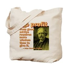 To Profit From Advice Tote Bag