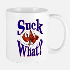Suck What ? Crawfish Shirt Mug