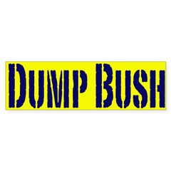 Dump Bush Bumper Bumper Sticker